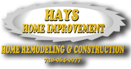 Hays Home Improvement-Central Ohio Home Remodeling & Construction Hay
